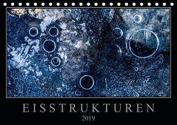 Eisstrukturen (Tischkalender 2019 DIN A5 quer) von Worm,  Sebastian