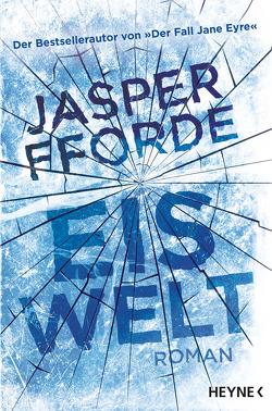Eiswelt von Borchardt,  Kirsten, Fforde,  Jasper