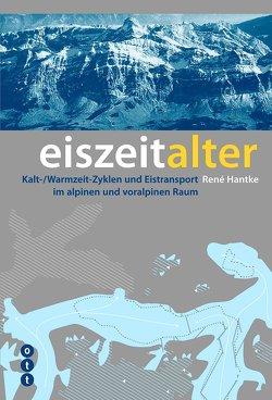 Eiszeitalter von Hantke,  René