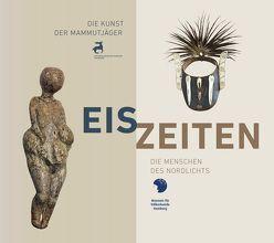Eiszeiten von Merkel,  Michael, Museum für Völkerkunde, Weiss,  Rainer-Maria