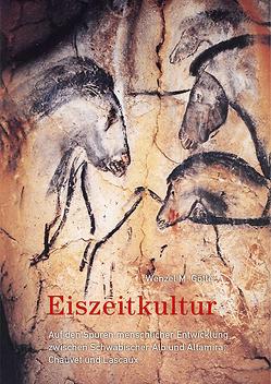 Eiszeitkultur von Götte,  Wenzel M.