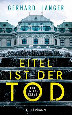 Eitel ist der Tod von Langer,  Gerhard