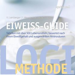 Eiweiß-Guide von Lemberger,  Heike, Mangiameli,  Franca, Worm,  Nicolai