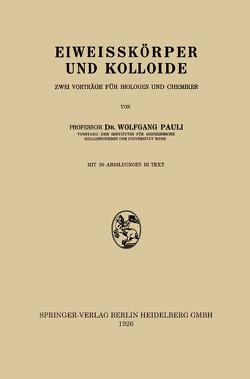 Eiweisskörper und Kolloide von Pauli,  Wolfgang