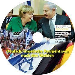 Eizes Monokel – Deutsch- israelische Perspektiven nach den 2009er Wahlen von Eckert,  Harald, Hübner,  Oliver, Kretschmer,  Rainer
