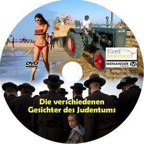 Eizes Monokel – Die verschiedenen Gesichter des Judentums von Eckert,  Harald, Hübner,  Oliver, Kretschmer,  Rainer
