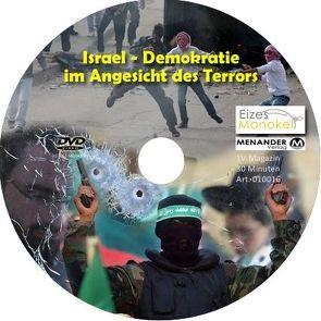Eizes Monokel – Israel – Demokratie im Angesicht des Terrors von Eckert,  Harald, Hübner,  Oliver, Kretschmer,  Rainer
