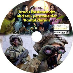 Eizes Monokel – Israels Existenzrecht und sein permanenter Kampf darum von Eckert,  Harald, Hübner,  Oliver, Kretschmer,  Rainer