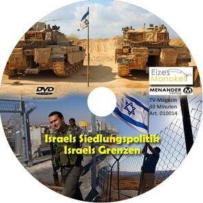 Eizes Monokel – Israels Siedlungspolitik – Israels Grenzen von Eckert,  Harald, Hübner,  Oliver, Kretschmer,  Rainer