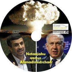 Eizes Monokel – Netanjahu versus Ahmadinedschad von Eckert,  Harald, Hübner,  Oliver, Kretschmer,  Rainer