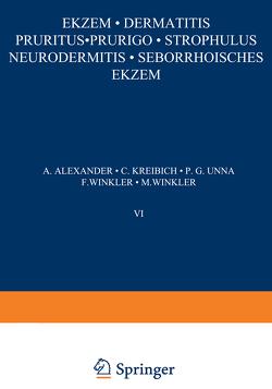Ekƶem · Dermatitis Pruritus · Prurigo · Strophulus Neurodermitis·Seborrhoisches Ekƶem von Alexander,  A., Kreibich,  C., Unna,  P. G., Winkler,  F., Winkler,  M