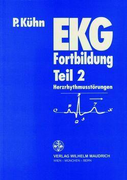 EKG Fortbildung Teil 2 von Kuehn,  Peter