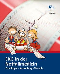 EKG in der Notfallmedizin von Schnelle,  Ralf