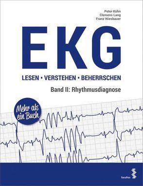 EKG lesen – verstehen – beherrschen von Kuehn,  Peter, Lang,  Clemens, Wiesbauer,  Franz