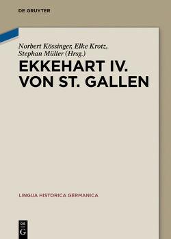 Ekkehart IV. von St. Gallen von Kössinger,  Norbert, Krotz,  Elke, Mueller,  Stephan