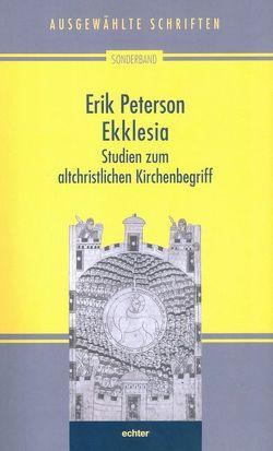 Ekklesia von Nichtweiss,  Barbara, Peterson,  Erik, Weidemann,  Hans-Ulrich