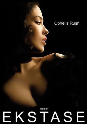 Ekstase von Rush,  Ophelia