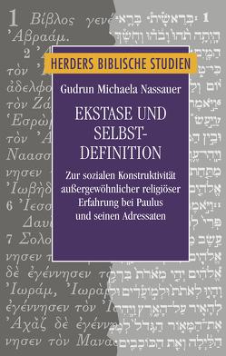 Ekstase und Selbstdefinition von Nassauer,  Gudrun