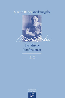 Ekstatische Konfessionen von Buber,  Martin, Groiser,  David