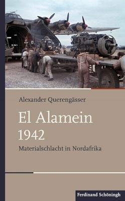 El Alamein 1942 von Querengässer,  Alexander