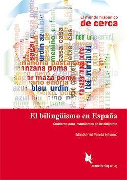 El bilingüismo en España (Schülerheft) von Varela Navarro,  Montserrat