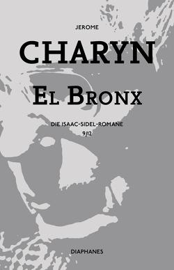 El Bronx von Bürger,  Jürgen, Charyn,  Jerome
