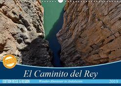 El Caminito del Rey (Wandkalender 2019 DIN A3 quer)