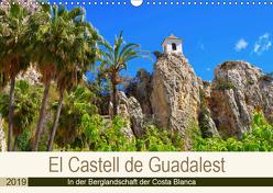 El Castell de Guadalest – In der Berglandschaft der Costa Blanca (Wandkalender 2019 DIN A3 quer) von LianeM
