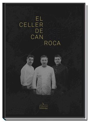 El Celler de Can Roca von Roca,  Joan, Roca,  Jordi, Roca,  Josep
