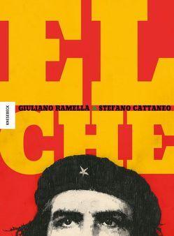 El Che von Cattaneo,  Stefano, Ramella,  Giuliano