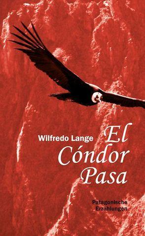 El Cóndor Pasa von Lange,  Wilfredo