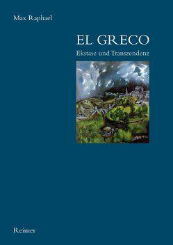 El Greco von Heinrichs,  Hans J, Raphael,  Max