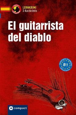 El guitarrista del diablo von García Fernández,  María