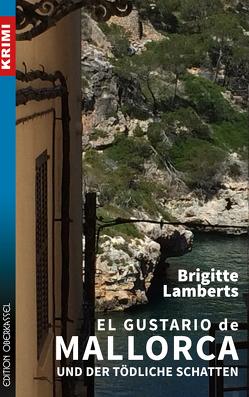 El Gustario de Mallorca und der tödliche Schatten von Lamberts,  Brigitte