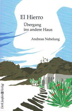 El Hierro von Nebelung,  Andreas