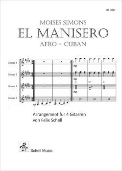 El Manisero – Afro Cuban von Felix,  Schell, Simons,  Moisés
