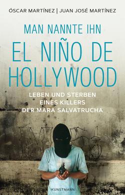 El Niño de Hollywood von Hartstein,  Hans-Joachim, Martinez,  Juan José, Martinez,  Oscar