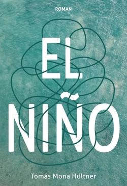 El Niño von Mona Hültner,  Tomás