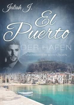El Puerto – Der Hafen 8 von J.,  Jaliah