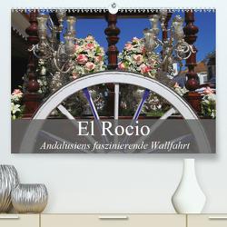 El Rocio – Andalusiens faszinierende Wallfahrt (Premium, hochwertiger DIN A2 Wandkalender 2020, Kunstdruck in Hochglanz) von Werner Altner,  Dr.