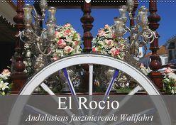 El Rocio – Andalusiens faszinierende Wallfahrt (Wandkalender 2019 DIN A2 quer) von Werner Altner,  Dr.