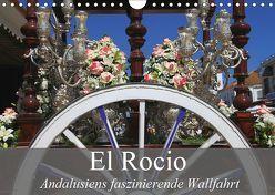El Rocio – Andalusiens faszinierende Wallfahrt (Wandkalender 2019 DIN A4 quer) von Werner Altner,  Dr.