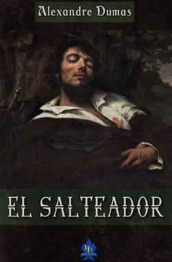 El Salteador von Dumas,  Alexandre