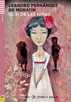 El sí de las niñas von Fernández de Moratín,  Leandro
