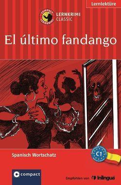 El último fandango von Martínez Muñoz,  Elena