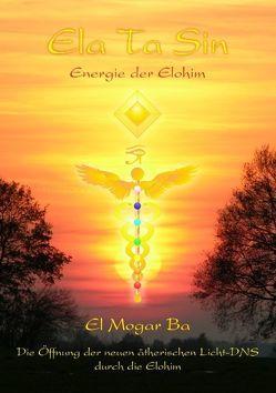 ELA TA SIN Energie der Elohim von Mogar Ba,  Ashron el