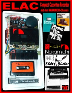 ELAC Compact Cassetten Recorder mit den NAKAMICHI-Chassis von Sültz,  Uwe H.