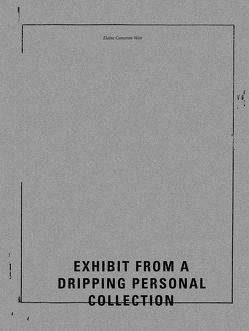 Elaine Cameron-Weir – Exhibit from a Dripping Personal Collection von Cameron-Weir,  Elaine