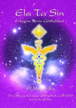 ELATASIN – Erkenne deine Göttlichkeit von Mogar Ba,  Ashron el