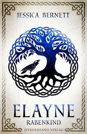 Elayne (Band 1): Rabenkind von Bernett,  Jessica